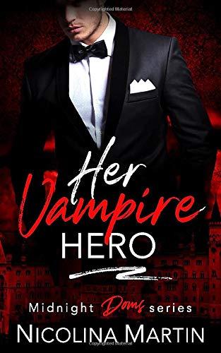Her Vampire Hero By Nicolina Martin