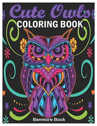 Cute Owls Coloring Book By Benmore Book