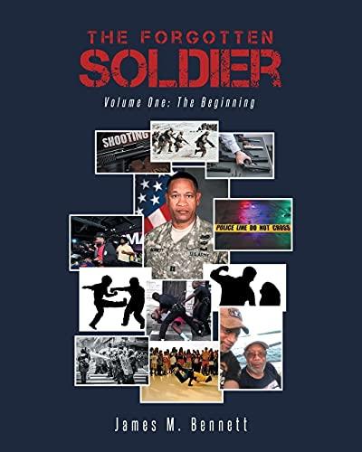 The Forgotten Soldier By James M Bennett