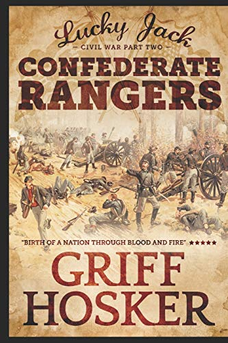 Confederate Rangers By Griff Hosker