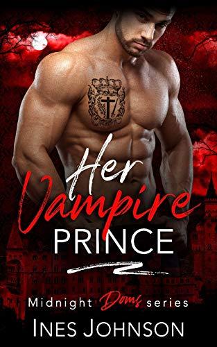 Her Vampire Prince By Ines Johnson
