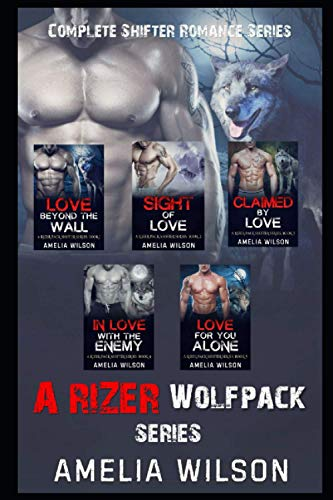 A Rizer Wolfpack Series By Amelia Wilson