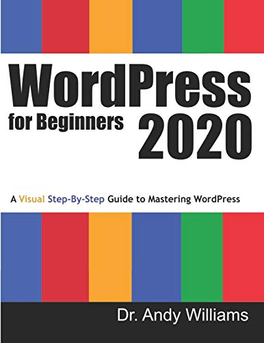 WordPress for Beginners 2020 By Dr Andy Williams