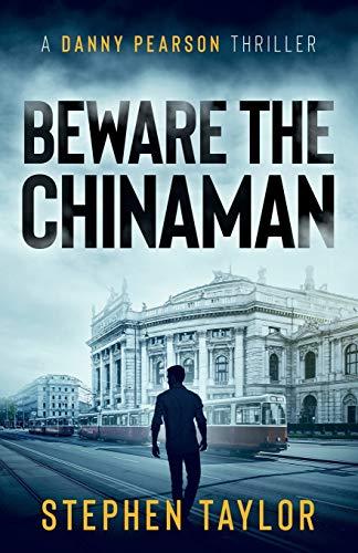Beware the Chinaman By Stephen Taylor