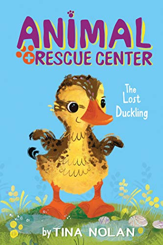 The Lost Duckling By Tina Nolan