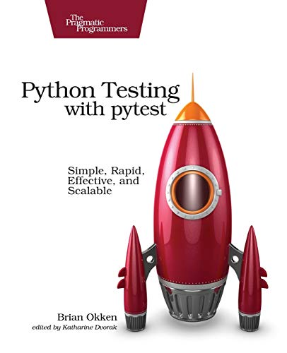 Python Testing with pytest By Brian Okken