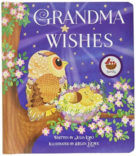 Grandma Wishes By Julia Lobo