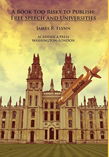 A Book Too Risky To Publish By James R. Flynn