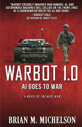 Warbot 1.0 By Brian M Michelson