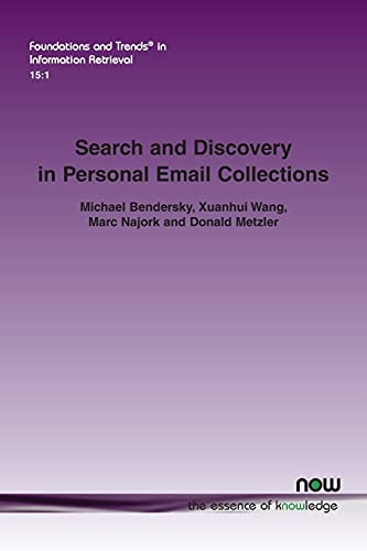 Search and Discovery in Personal Email Collections By Michael Bendersky