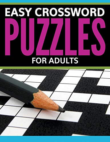 Easy Crossword Puzzles For Adults By Speedy Publishing LLC