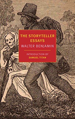 The Storyteller Essays By Walter Benjamin