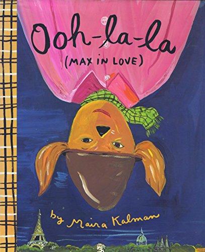 Ooh-La-La (Max In Love) By Maira Kalman