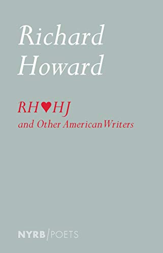 Richard Howard Loves Henry James By Richard Howard