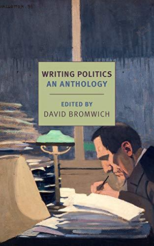 Writing Politics By David Bromwich