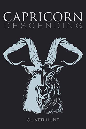 Capricorn Descending By Oliver Hunt