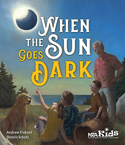 When The Sun Goes Dark By Andrew Fraknoi
