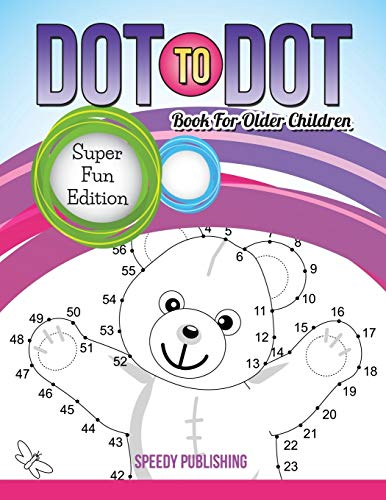 Dot To Dot Book For Older Children By Speedy Publishing LLC