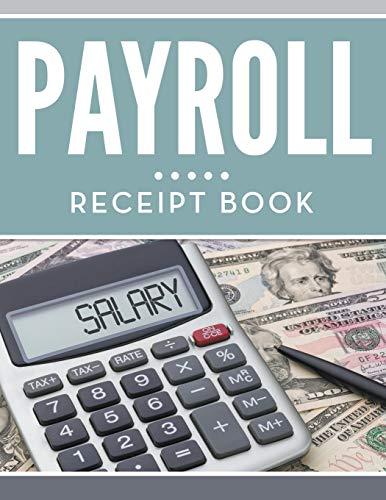 Payroll Receipt Book By Speedy Publishing LLC