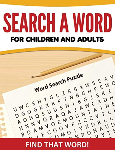 Search A Word For Children and Adults By Speedy Publishing LLC