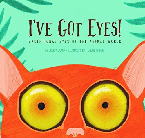 I've Got Eyes By Julie Murphy