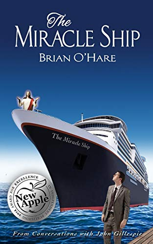 The Miracle Ship By Brian O'Hare