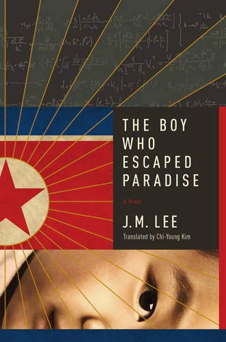 The Boy Who Escaped Paradise By J. M. Lee