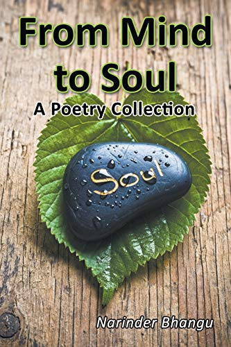 From Mind to Soul By Narinder Bhangu