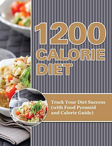 1200 Calorie Diet By Speedy Publishing LLC
