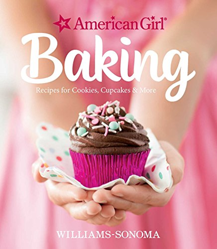 American Girl Baking By Williams-Sonoma
