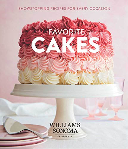 Favorite Cakes By Williams-Sonoma