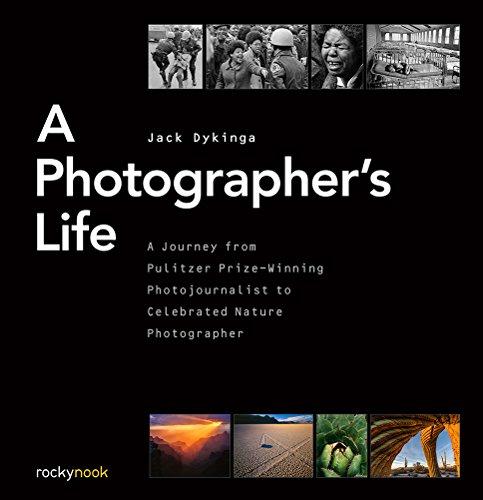 A Photographer's Life By Jack Dykinga