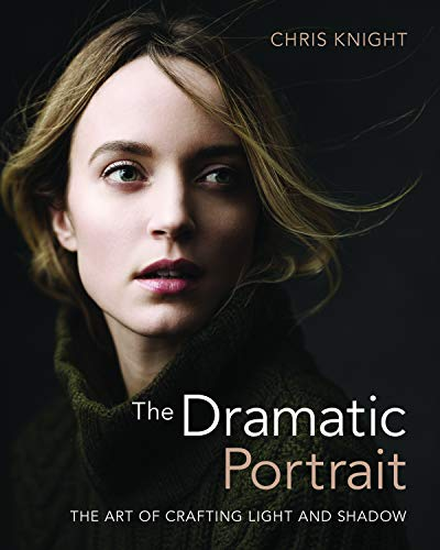 The Dramatic Portrait By Chris Knight