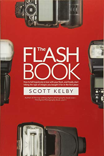 The Flash Book By Scott Kelby