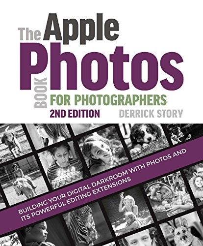 The Apple Photos Book for Photographers By Derrick Story