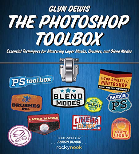 The Photoshop Toolbox By Glyn Dewis