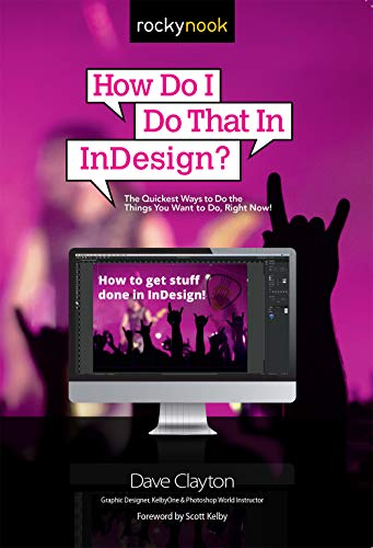 How Do I Do That In InDesign By Dave Clayton