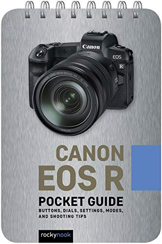 Canon EOS R: Pocket Guide By Rocky Nook