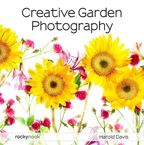 Creative Garden Photography By Harold Davis