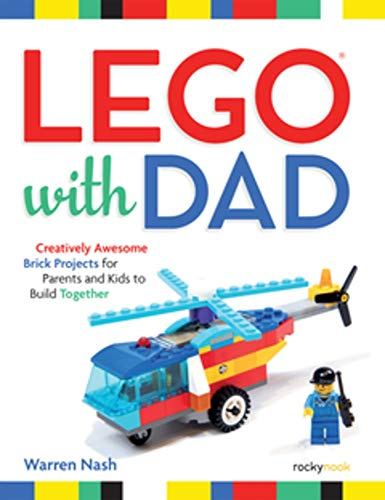 Lego with Dad By Warren Nash