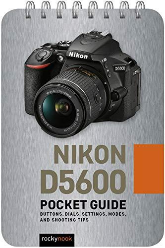Nikon D5600: Pocket Guide By Rocky Nook