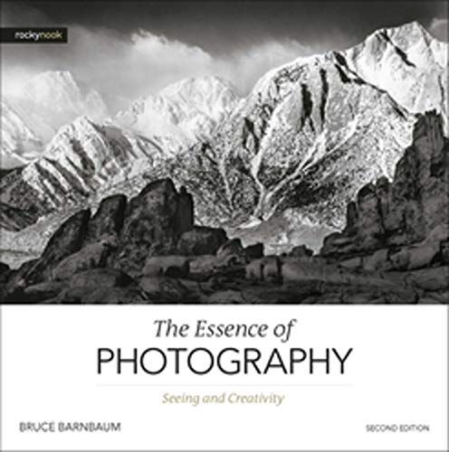 Essence of Photography,The By Bruce Barnbaum