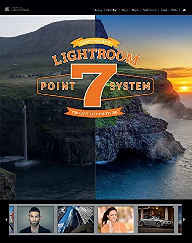 Scott Kelby's Lightroom 7-Point By Scott Kelby
