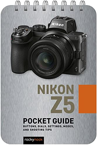 Nikon Z5: Pocket Guide By Rocky Nook