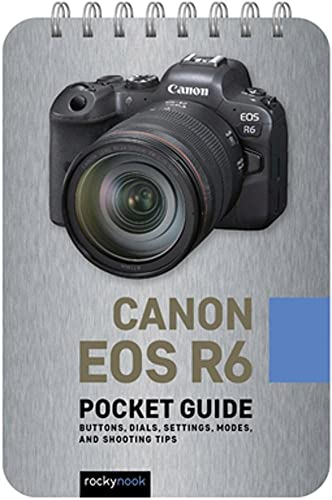 Canon EOS R6: Pocket Guide By Rocky Nook