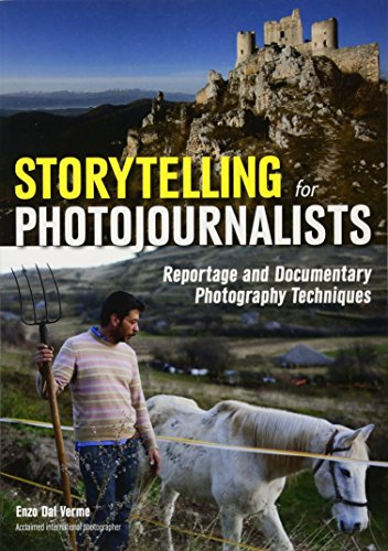Storytelling For Photojournalists By Enzo Dal Verme