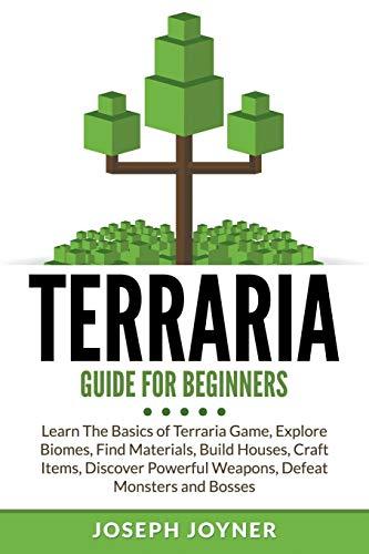 Terraria Guide For Beginners By Joseph Joyner