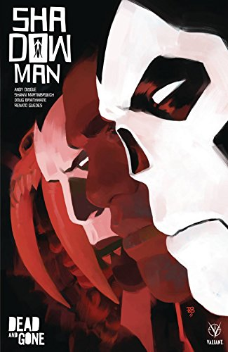 Shadowman (2018) Volume 2: Dead and Gone By Andy Diggle