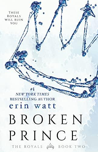 Broken Prince von Erin Watt