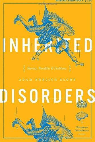 Inherited Disorders By Adam Ehrlich Sachs